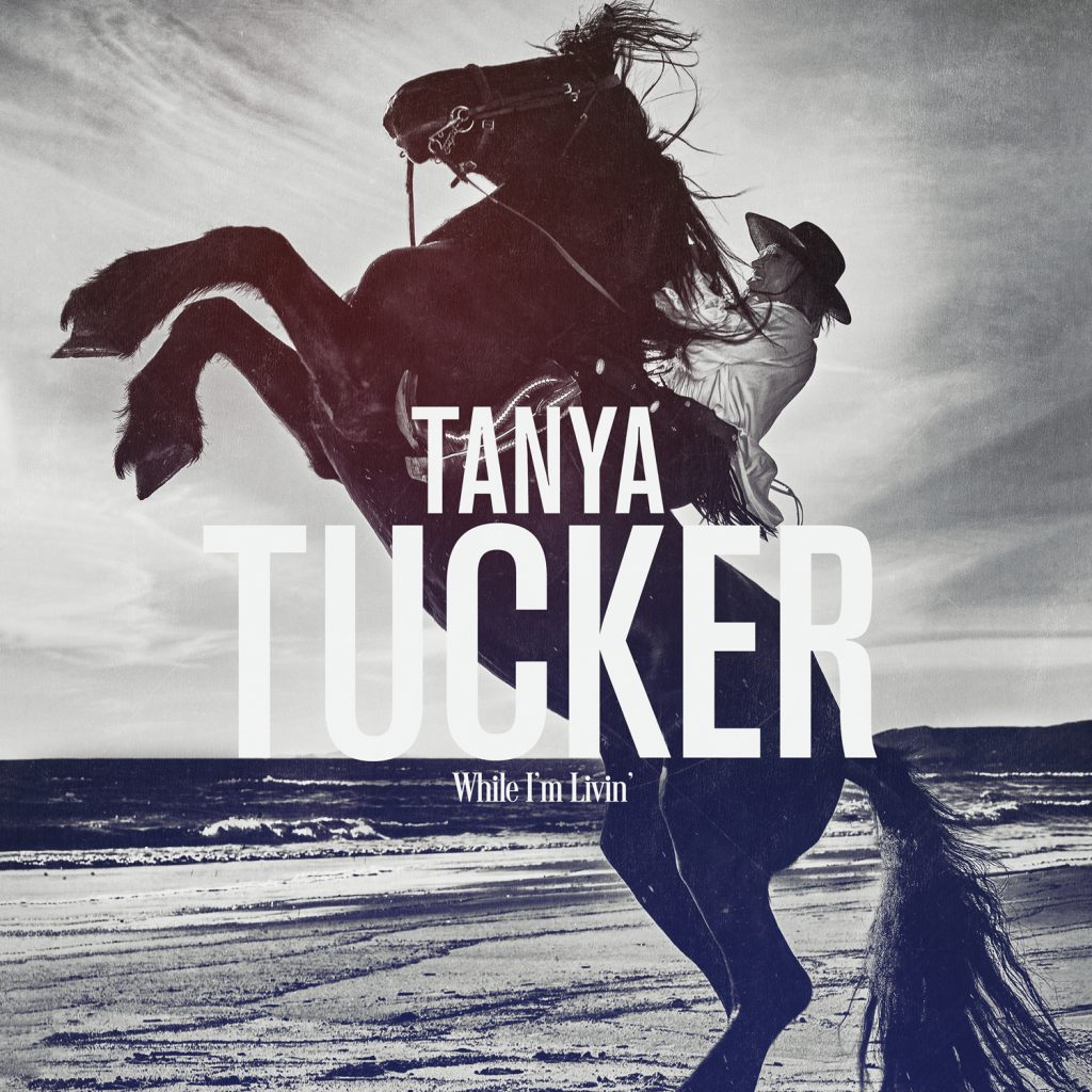 "Music: Tanya Tucker Unveils 'While I'm Livin"" LP, New Single"