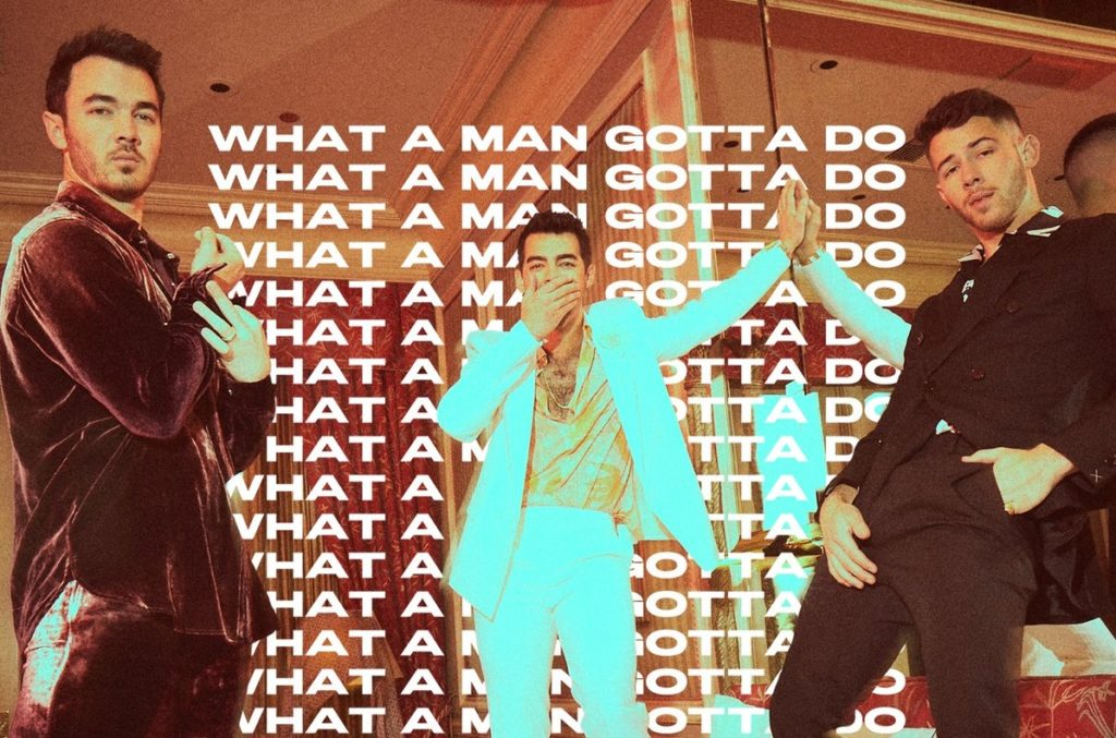 Music: The Jonas Brothers' Reveal 'What A Man Gotta Do'